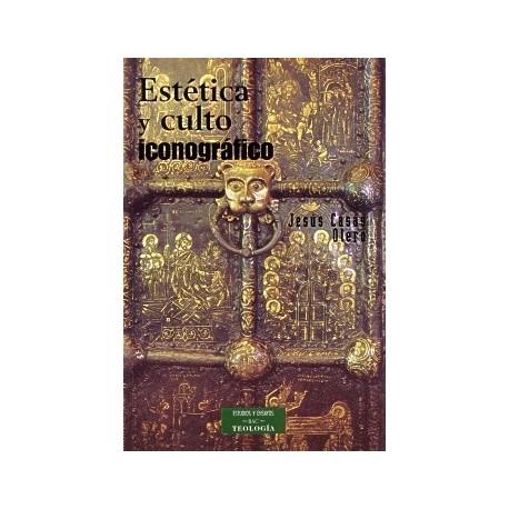 Estética y culto iconográfico