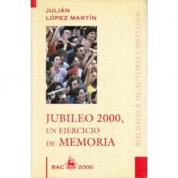 Jubileo 2000, un ejercicio de memoria