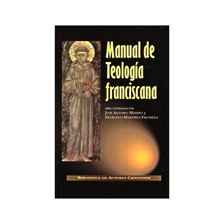 Manual de teología franciscana
