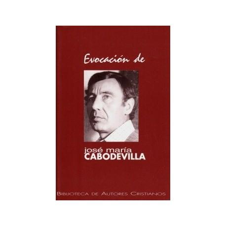 Evocación de José María Cabodevilla