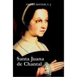 Juana de Chantal. La mujer y la santa