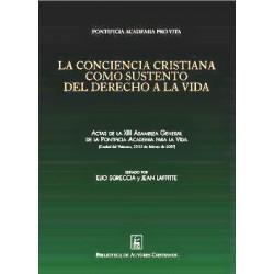 La conciencia cristiana como sustento del derecho a la vida