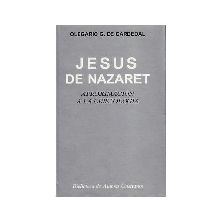 Jesús de Nazaret. Aproximación a la cristología