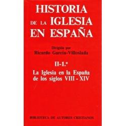 Historia de la Iglesia en España. II/1: La Iglesia en la España de los siglos VIII-XIV