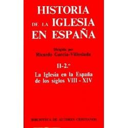 Historia de la Iglesia en España. II/2: La Iglesia en la España de los siglos VIII-XIV