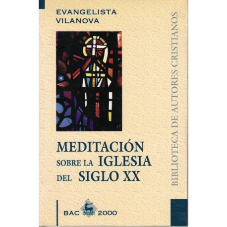 Meditación sobre la Iglesia del siglo XX