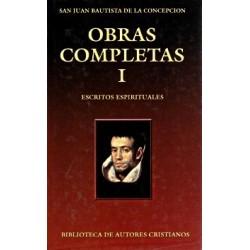 Obras completas de San Juan Bautista de la Concepción. I: Escritos espirituales