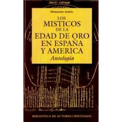 Los místicos de la Edad de Oro en España y América: Antología