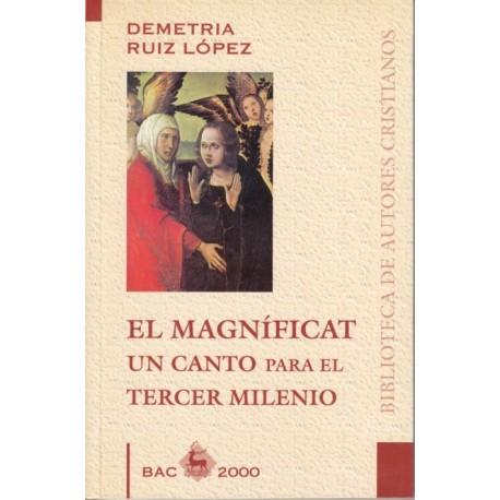 El Magníficat, un canto para el Tercer Milenio