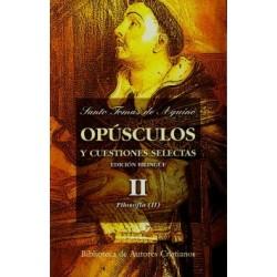Opúsculos y cuestiones selectas. II: Filosofía (2)