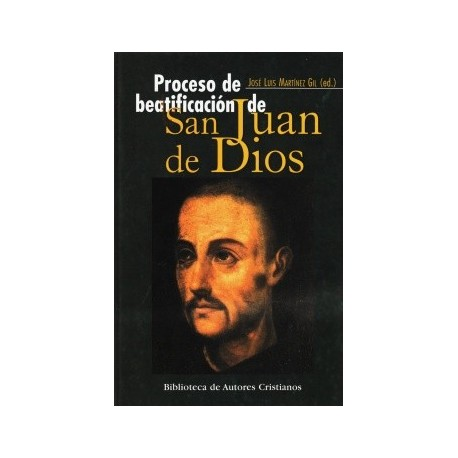 Proceso de beatificación de San Juan de Dios