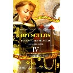 Opúsculos y cuestiones selectas. IV: Teología (2)