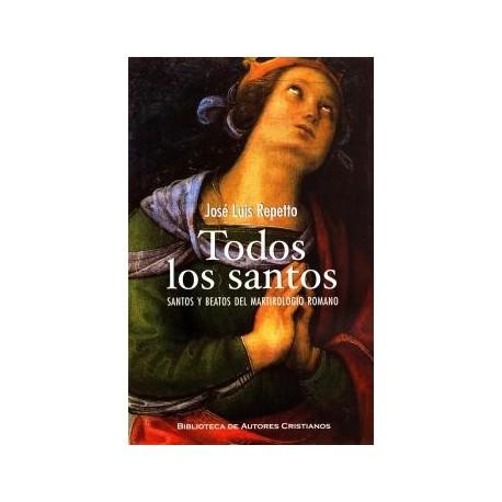 Todos los santos. Santos y beatos del Martirologio Romano