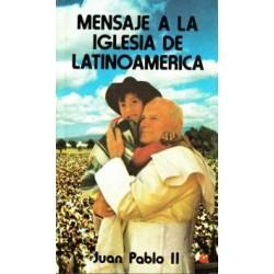 Mensaje a la Iglesia de Latinoamérica