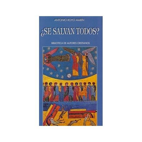 ¿Se salvan todos? Estudio teológico sobre la voluntad salvífica universal de Dios