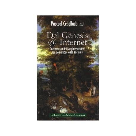 Del Génesis a Internet. Documentos del Magisterio sobre las comunicaciones sociales
