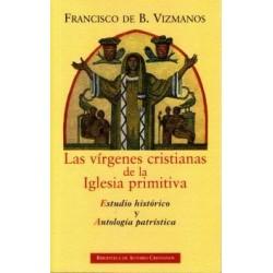 Las vírgenes cristianas de la Iglesia primitiva. Estudio histórico y antología patrística