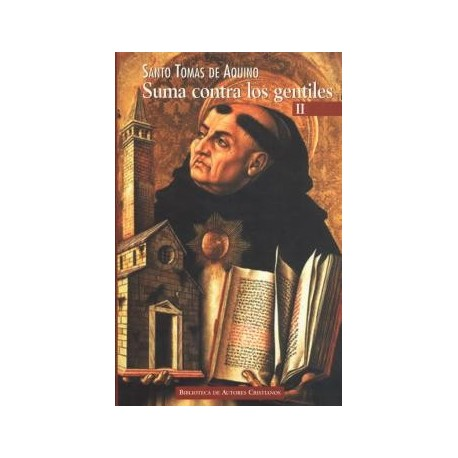 Suma contra los gentiles. II: Libros 3º y 4º