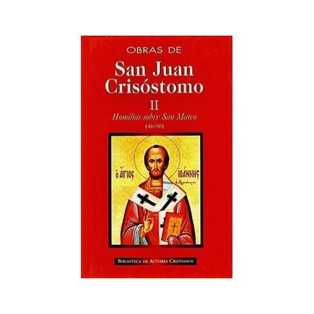Obras de San Juan Crisóstomo. II: Homilías sobre el Evangelio de San Mateo (46-90)