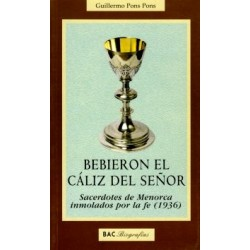 Bebieron el cáliz del Señor. Sacerdotes de Menorca inmolados por la fe (1936)