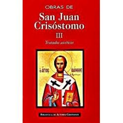 Obras de San Juan Crisóstomo. III: Tratados ascéticos