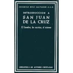 Introducción a San Juan de la Cruz. El escritor, los escritos, el sistema