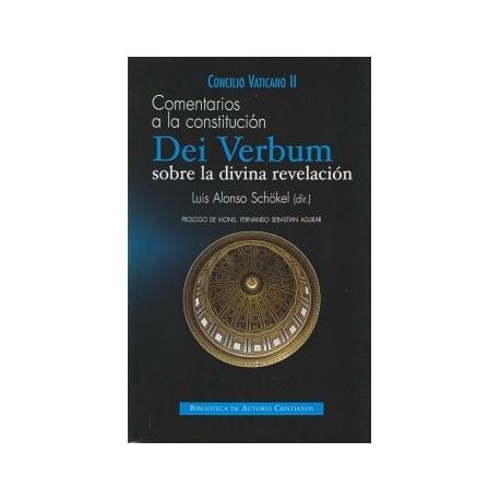 """Comentarios a la constitución """"Dei Verbum"""" sobre la divina revelación"""