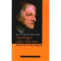 """Apología """"Pro vita sua"""". Historia de mis ideas religiosas"""