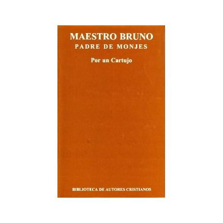 Maestro Bruno, padre de monjes