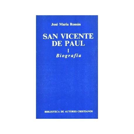 San Vicente de Paúl. I: Biografía