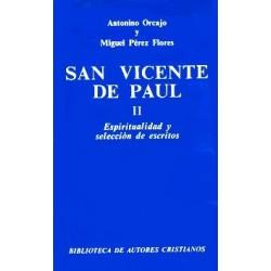 San Vicente de Paúl. II: Espiritualidad y selección de escritos
