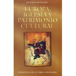 Europa, Iglesia y patrimonio cultural. Textos internacionales