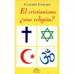 El cristianismo, ¿una religión?