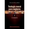 Teología moral para seglares. II: Los sacramentos