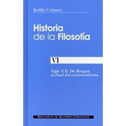 Historia de la filosofía. VI: De Bergson al final del existencialismo