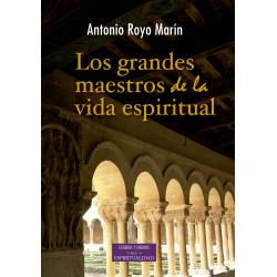 Los grandes maestros de la vida espiritual