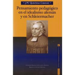 Pensamiento pedagógico en el idealismo alemán y en Schleiermacher