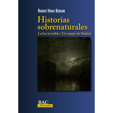 Historias sobrenaturales: La luz invisible / Un espejo de Shalott