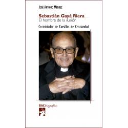 Sebastián Gayá Riera. El hombre de la ilusión