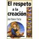 El respeto a la creación