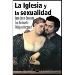 La Iglesia y la sexualidad. Huellas históricas y mirada actual