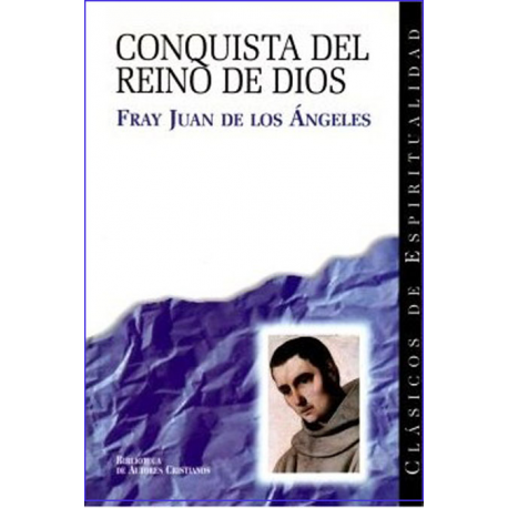 La conquista del Reino de Dios