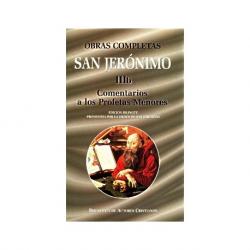 Obras completas de San Jerónimo. IIIb: Comentarios a los Profetas Menores