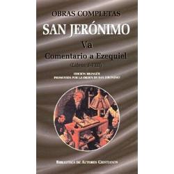 Obras completas de San Jerónimo. Va: Comentario a Ezequiel (Libros I-VIII)