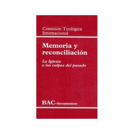 Memoria y reconciliación. La Iglesia y las culpas del pasado