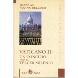 Vaticano II. Un Concilio para el Tercer Milenio