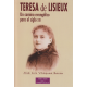 Teresa de Lisieux. Un camino evangélico para el siglo XXI