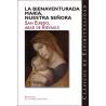 La bienaventurada María, Nuestra Señora