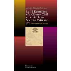 La II República y la Guerra Civil en el Archivo Secreto Vaticano, VI: Documentos del año 1938