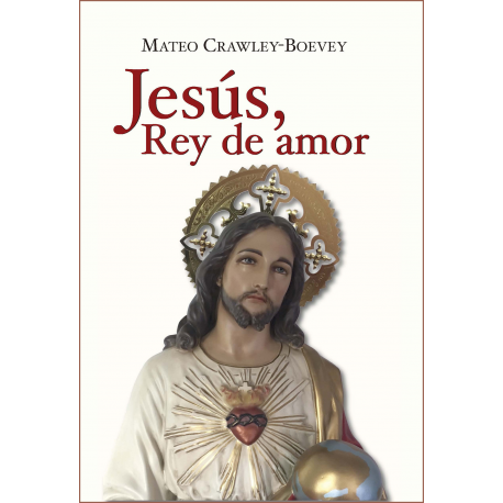 Jesús, Rey de amor